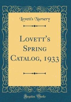 Lovett´s Spring Catalog, 1933 (Classic Reprint)
