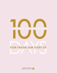 100 Days - Baumann, Katharina