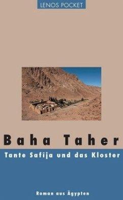 Tante Safîja und das Kloster (Mängelexemplar) - Taher, Baha