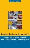 Roger Rightwing köppelt das feingeistige Tischgespräch (Mängelexemplar)