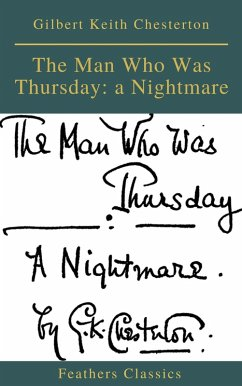 The Man Who Was Thursday: a Nightmare (Feathers...