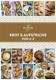 Brot und Aufstriche von A-Z (eBook, ePUB)