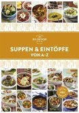 Suppen und Eintöpfe von A-Z (eBook, ePUB)