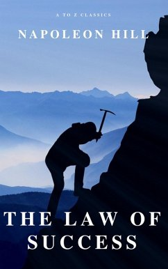 The Law of Success: In Sixteen Lessons (eBook, ...