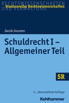 Schuldrecht I - Allgemeiner Teil (eBook, ePUB) - Joussen, Jacob