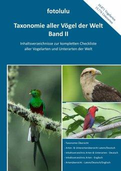 Taxonomie aller Vögel der Welt - Band II (eBook, PDF)