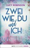 Zwei wie du und ich (eBook, ePUB)