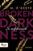 So verführerisch / Broken Darkness Bd.1 (eBook, ePUB)