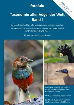 Taxonomie aller Vögel der Welt - Band I (eBook, PDF)