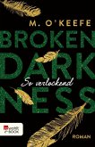 So verlockend / Broken Darkness Bd.4 (eBook, ePUB)