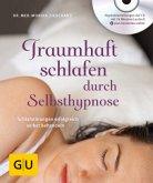 Traumhaft schlafen durch Selbsthypnose (mit CD) (Mängelexemplar)