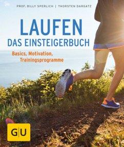 Laufen - Das Einsteigerbuch (Mängelexemplar) - Sperlich, Billy; Dargatz, Thorsten