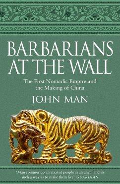 Barbarians at the Wall (eBook, ePUB) - Man, John
