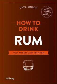 How to Drink Rum (Mängelexemplar) - Broom, Dave