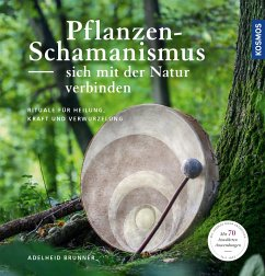 Pflanzenschamanismus (eBook, PDF) - Brunner, Adelheid