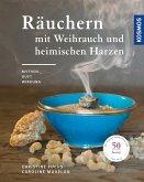 Räuchern mit Weihrauch und heimischen Harzen (eBook, PDF)