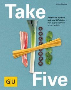 Take Five (Mängelexemplar) - Skadow, Ulrike