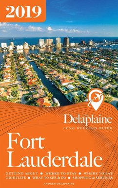 Fort Lauderdale -The Delaplaine 2019 Long Weeke...