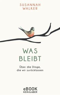 Was bleibt (eBook, ePUB) - Walker, Susannah