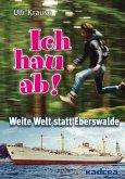 Ich hau ab! (eBook, ePUB)