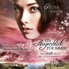 Ein Augenblick für immer. Das erste Buch der Lügenwahrheit / Lügenwahrheit Bd.1 (MP3-Download) - Snow , Rose