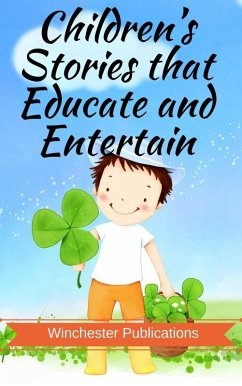 Children?s Stories that Educate and Entertain (...