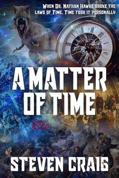 A Matter of Time (eBook, ePUB)