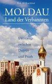 Moldau, Land der Verbannten (eBook, ePUB)