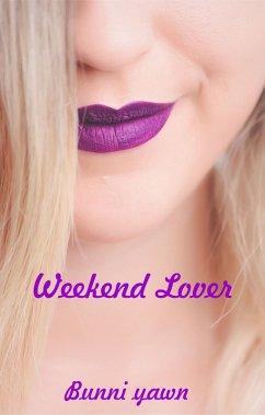 Weekend Lover (eBook, ePUB)