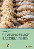 Prüfungsbuch für Bäcker und Bäckerinnen