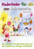Kinderlieder für alle vier Jahreszeiten - Das Liederbuch
