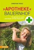 »Apotheke« Bauernhof (eBook, ePUB)