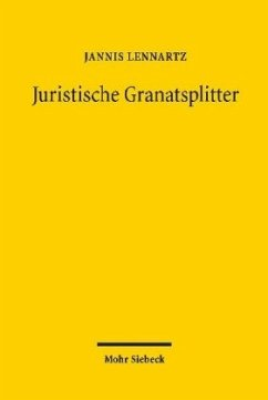 Juristische Granatsplitter - Lennartz, Jannis