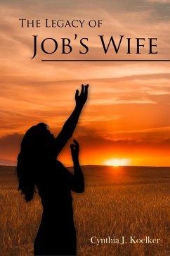 The Legacy of Job´s Wife (eBook, ePUB)