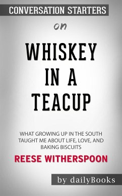 Whiskey in a Teacup: What Growing Up in the Sou...