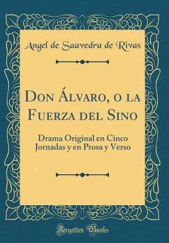 Don Álvaro, o la Fuerza del Sino