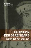 Friedrich der Streitbare