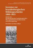 Inventar zur brandenburgischen Militärgeschichte 1806-1815