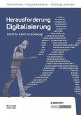 Herausforderung Digitalisierung. Schülerheft. Realschule. Baden-Württemberg