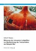 Messung der relevanten Leitgrößen zur Beobachtung der Fermentation am Beispiel Bier / Biotechnologie