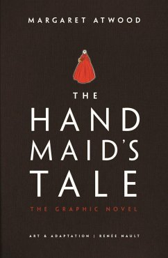 The Handmaid's Tale (Graphic Novel) - Atwood, Margaret