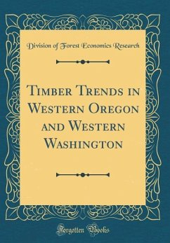Timber Trends in Western Oregon and Western Was...
