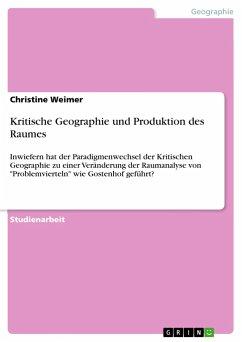 Kritische Geographie und Produktion des Raumes