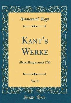 Kant's Werke, Vol. 8