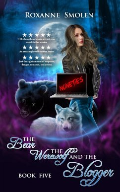 The Bear, The Werewolf, and The Blogger (The Am...