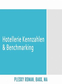Hotellerie Kennzahlen & Benchmarking (eBook, ePUB) - Plesky, Roman