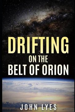 Drifting on the Belt of Orion - Lyes, John