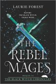 The Rebel Mages: A 2-In-1 Collection