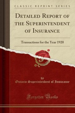 Detailed Report of the Superintendent of Insurance