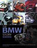 The BMW Story - Second Edition: Production and Racing Motorcycles from 1923 to the Present Day